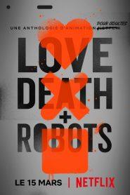 Love, Death & Robots 2019 en Streaming HD Gratuit !