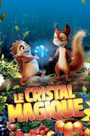 Le cristal magique 2019 en Streaming HD Gratuit !