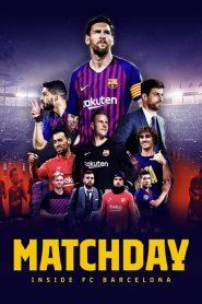 Matchday: Inside FC Barcelona 2019 en Streaming HD Gratuit !