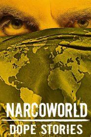 Narcoworld : Histoires de drogue 2019 en Streaming HD Gratuit !