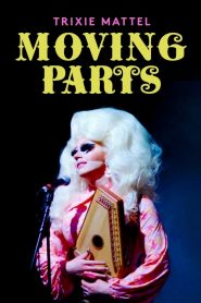 Trixie Mattel: Moving Parts 2019 en Streaming HD Gratuit !