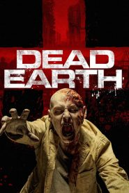 Dead Earth 2020 en Streaming HD Gratuit !