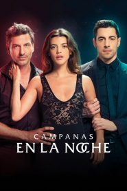 Campanas en la noche 2019 en Streaming HD Gratuit !