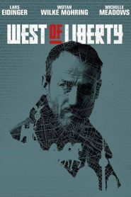 West of Liberty 2019 en Streaming HD Gratuit !