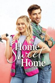 Home Sweet Home 2020 en Streaming HD Gratuit !