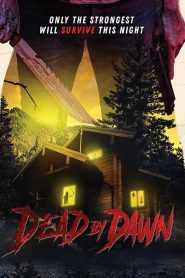 Dead by Dawn 2020 en Streaming HD Gratuit !