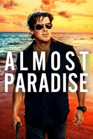 Almost Paradise 2020 en Streaming HD Gratuit !