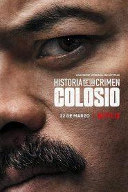Historia de un Crimen: Colosio 2019 en Streaming HD Gratuit !