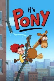 It's Pony 2020 en Streaming HD Gratuit !