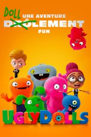 UglyDolls 2019 en Streaming HD Gratuit !
