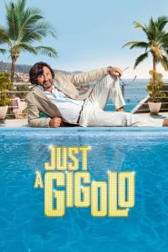 Just a Gigolo 2019 en Streaming HD Gratuit !