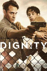 Dignity 2019 en Streaming HD Gratuit !