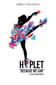 Hiplet: Because We Can 2020 en Streaming HD Gratuit !