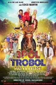 3pol Trobol Huli Ka Balbon 2019 en Streaming HD Gratuit !