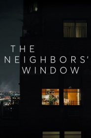 The Neighbors' Window 2019 en Streaming HD Gratuit !