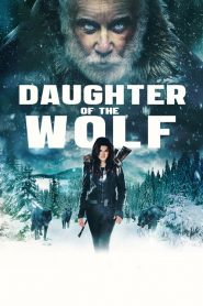 Daughter of the wolf 2019 en Streaming HD Gratuit !