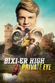 Bixler High Private Eye 2019 en Streaming HD Gratuit !