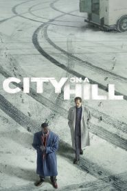 City on a Hill 2019 en Streaming HD Gratuit !