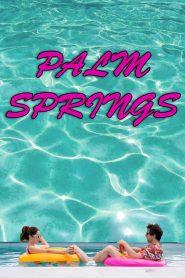 Palm Springs 2020 en Streaming HD Gratuit !