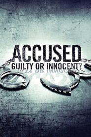 Accused: Guilty or Innocent? 2020 en Streaming HD Gratuit !
