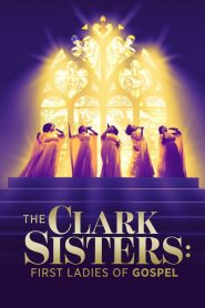 The Clark Sisters: First Ladies of Gospel 2020 en Streaming HD Gratuit !