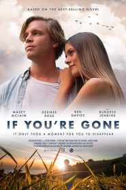 If You're Gone 2019 en Streaming HD Gratuit !