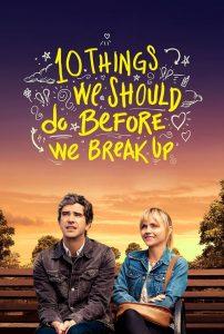 10 Things We Should Do Before We Break Up 2020 en Streaming HD Gratuit !