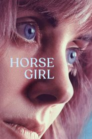 Horse Girl 2020 en Streaming HD Gratuit !
