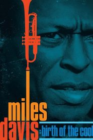 Miles Davis: Birth of the Cool 2019 en Streaming HD Gratuit !