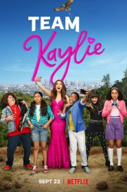 Team Kaylie 2019 en Streaming HD Gratuit !