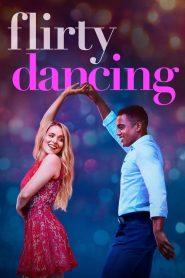 Flirty Dancing 2019 en Streaming HD Gratuit !