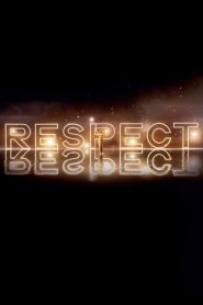 Respect 2020 en Streaming HD Gratuit !