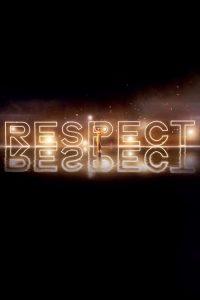 Respect 2020 en Streaming HD Gratuit !