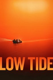 Low Tide 2019 en Streaming HD Gratuit !