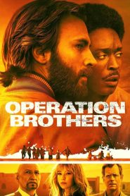 Operation Brothers 2019 en Streaming HD Gratuit !