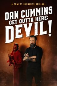 Dan Cummins: Get Outta Here; Devil! 2020 en Streaming HD Gratuit !