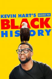 Kevin Hart's Guide to Black History 2019 en Streaming HD Gratuit !