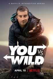 You vs. Wild 2019 en Streaming HD Gratuit !