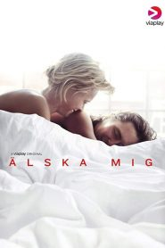 Älska mig 2019 en Streaming HD Gratuit !