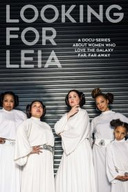 Looking for Leia 2019 en Streaming HD Gratuit !