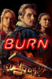 Burn 2019 en Streaming HD Gratuit !