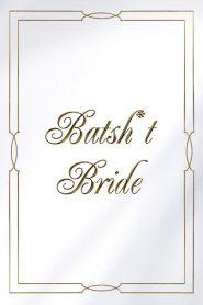 Batsh*t Bride 2020 en Streaming HD Gratuit !