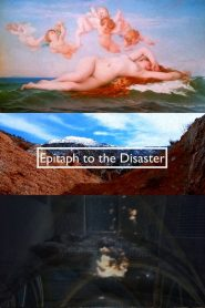 Epitaph to the Disaster 2020 en Streaming HD Gratuit !