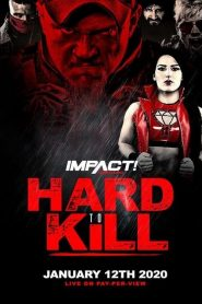 Impact Wrestling: Hard to Kill 2020 en Streaming HD Gratuit !
