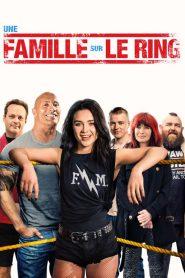 Une famille sur le ring 2019 en Streaming HD Gratuit !