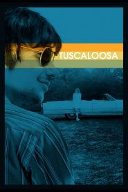 Tuscaloosa 2020 en Streaming HD Gratuit !