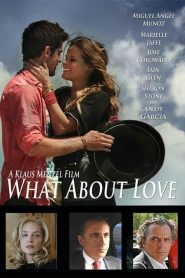 What About Love 2020 en Streaming HD Gratuit !