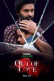Out of Love 2019 en Streaming HD Gratuit !