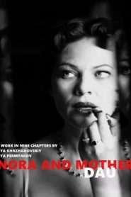 DAU. Nora Mother 2020 en Streaming HD Gratuit !
