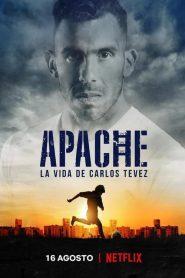 Apache La vie de Carlos Tevez 2019 en Streaming HD Gratuit !
